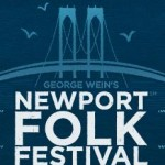Newport Folk Festival: July 30 - August 1