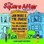 Tonight: The Square Affair