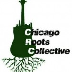 Upcoming Event: Chicago Roots Collective Festival, 11/5 & 11/6