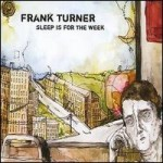 Frank Turner - Sleep is for the Week.
