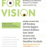 Songs For Vision: A Benefit for CHM Research Foundation - March 16 at Schubas
