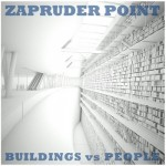 "Zapruder Point, ""Buildings vs People EP"""