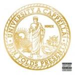 Ben Folds Presents University A Cappella