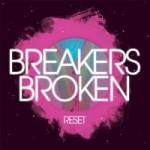 """Album Review: Breakers Broken, """"Reset"""""""