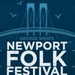 Newport Folk Festival: July 30 - August 1